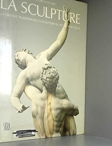 La sculpture : La grande tradition de: CEYSSON (Bernard) -