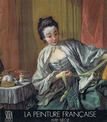 9782605002283: La peinture française, XVIIIe siècle