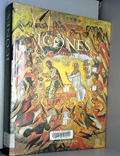 Icônes grecques, melkites, russes. Collection Abou Adal.: VIRGIL CÂNDEA
