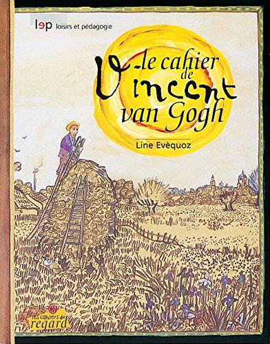 9782606008673: Le cahier de Vincent van Gogh