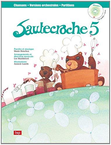 Sautecroche 5 Livre et CD: Henchoz Marie