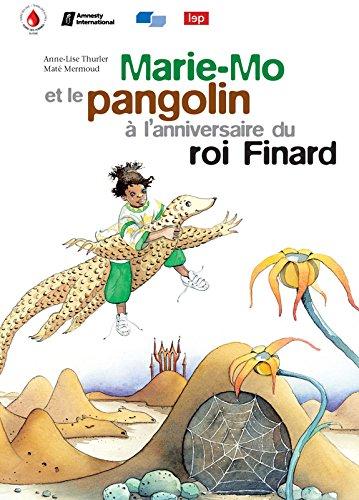 9782606010157: Marie-Mo et le pangolin à l'anniversaire du roi Finard (1CD audio)