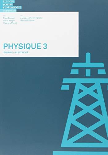 9782606012724: Physique 3 - Energie - Électricité