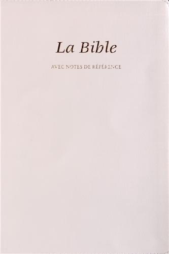 9782608124524: La Bible Segond 21 avec notes de r�f�rence : Edition souple, similicuir, blanche, tranches or