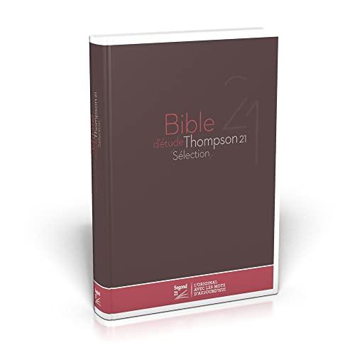 9782608183118: Bible d'étude Thompson 21 sélection : Couverture rigide marron