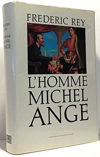 9782699459895: L'homme Michel Ange