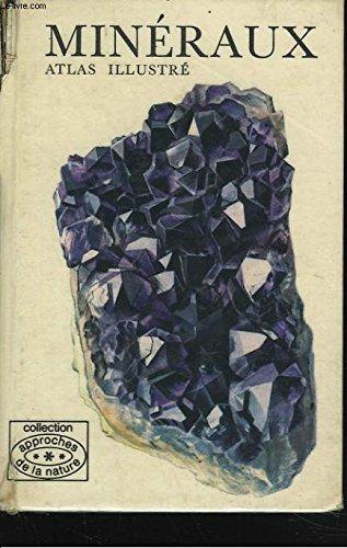 9782700001310: Mineraux. atlas illustre.