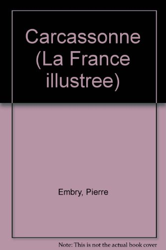 9782700001365: Carcassonne (La France illustrée) (French Edition)