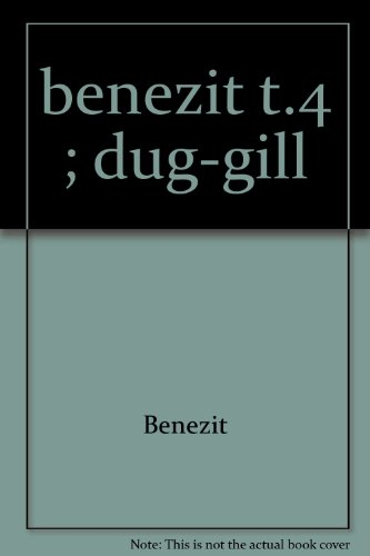 Dictionnaire des Peintres Sculpteurs Dessinateurs et Graveurs: Benezit, E
