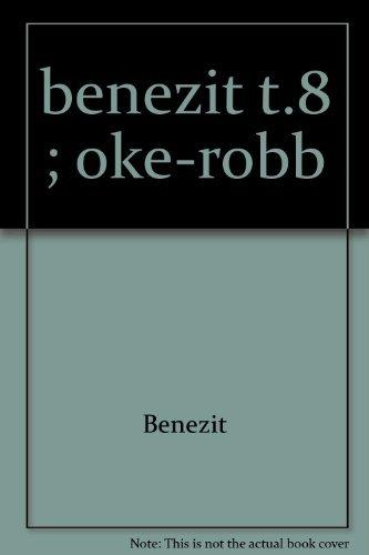 Dictionnaire des Peintres, Sculpteurs (Volume 8): Benezit, E.
