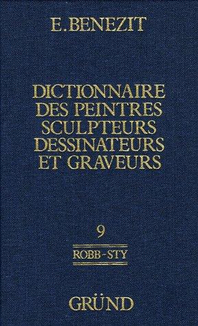 Dictionnaire Des Peintres, Sculpteurs, Dessinateurs Et Graveurs: E. Benezit