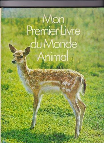 9782700002294: Mon premier livre du monde animal