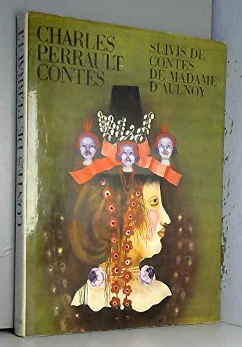 L?gendes et contes de Perrault, suivis des: Perrault - Aulnoy