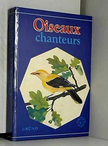 Oiseaux chanteurs. Illustrations de Petr ROB: ST'ASTNY, Karel