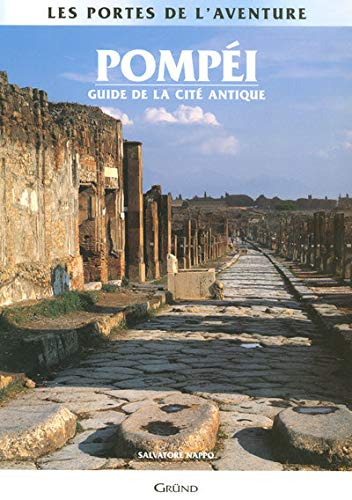 9782700010770: Pomp�i : Guide de la cit� antique