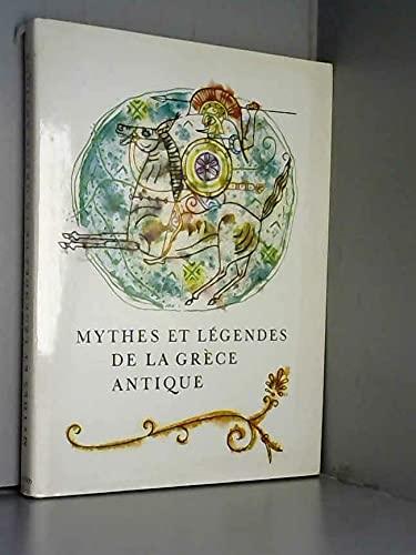 9782700011272: MYTHES ET LEGENDES DE LA GRECE ANTIQUE