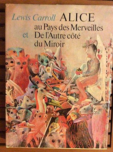 Alice au Pays des Merveilles suivi de: Lewis Carroll