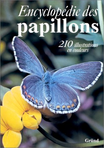 Encyclopedie des Papillons (FRENCH Edition) (French Edition): Dr. V. J.