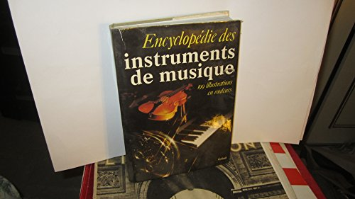 Encyclopedie des instruments de musique: 199 illustrations en couleurs (French Edition): Alexander ...