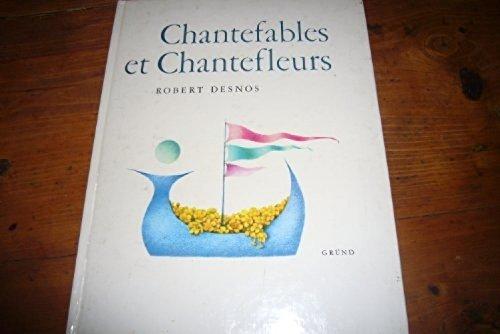 9782700014020: CHANTEFABLES ET CHANTEFLEURS