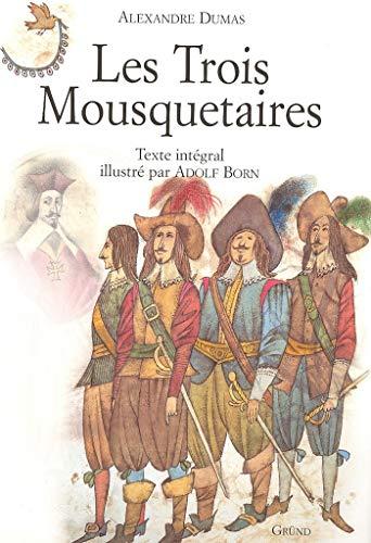 Trois Mousquetaires Les: Dumas,Alexandre