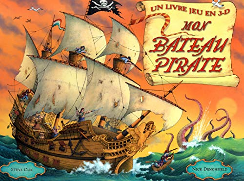 Mon Bateau Pirate (French Edition) (2700014898) by Steve Cox