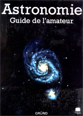 Astronomie. Guide de l'amateur (270001510X) by Antonín Rükl