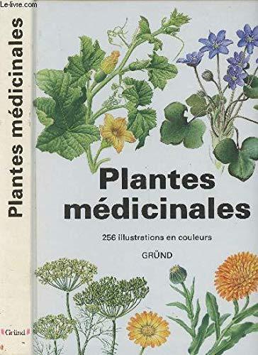9782700015157: Plantes medicinales - 256 illustrations en couleurs