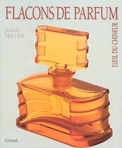 Flacons de parfum (L'oeil du chineur): Judith Miller