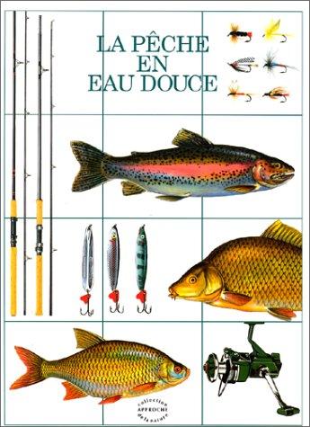 9782700015591: La pêche en eau douce