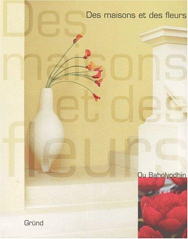9782700015744: Des maisons et des fleurs