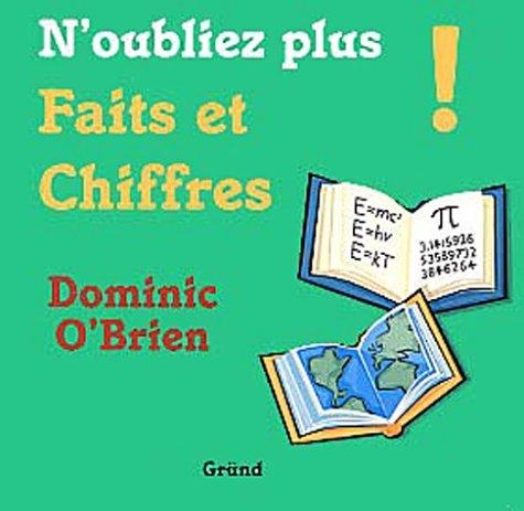 N'oubliez plus Faits et Chiffres! (2700015827) by Dominic O'Brien
