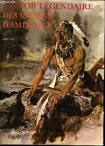 Trésor légendaire des Indiens d'Amérique du Nord (Tresor Legendai): ...