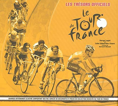 9782700016369: Les Trésors officiels Le Tour de France