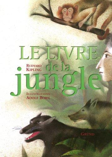 9782700016482: Le Livre de la jungle