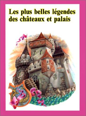 Les plus belles légendes des châteaux et: Jaroslav Tichy