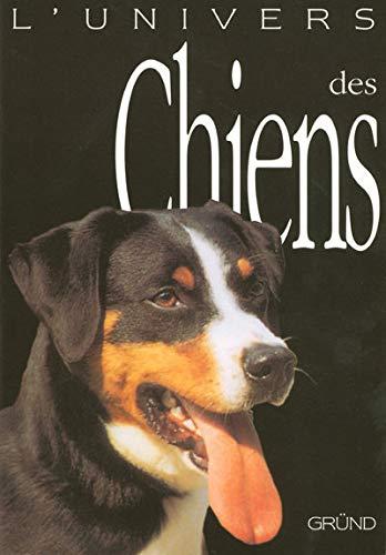 9782700017632: L'univers des chiens