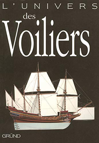 L'univers des voiliers: Batchelor, John
