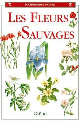 9782700018752: Les fleurs sauvages