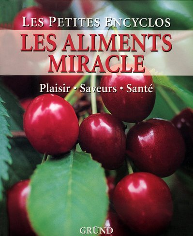 9782700018868: Les aliments miracle