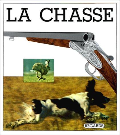 9782700020175: La Chasse