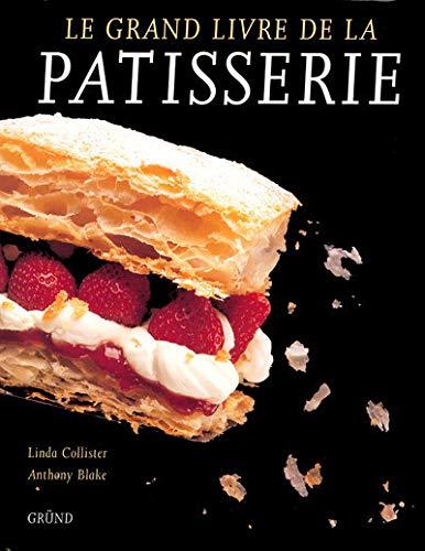9782700020250: Le Grand Livre de la pâtisserie