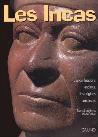 9782700021455: LES INCAS. Les civilisations andines des origines aux Incas