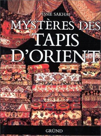Mysteres Des Tapis D'Orient