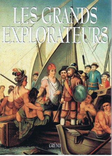 Les Grands explorateurs: collectif
