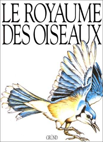 9782700023107: Le royaume des oiseaux
