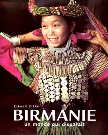 9782700024371: Birmanie, un monde qui dispara�t