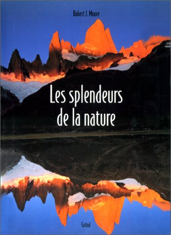 9782700024487: Les splendeurs de la nature