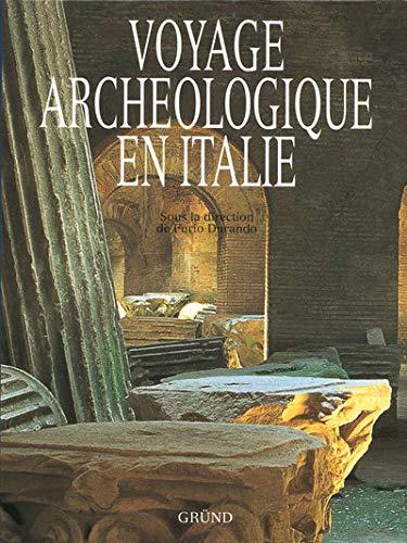 9782700024524: VOYAGE ARCHEOLOGIQUE EN ITALIE