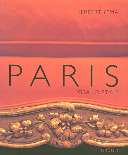 PARIS, GRAND STYLE